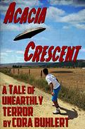 Acacia Crescent: A Tale of Unearthly Terror