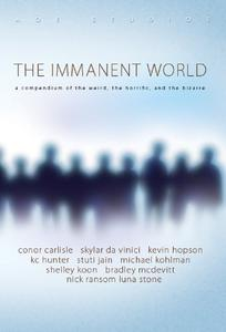 The Immanent World