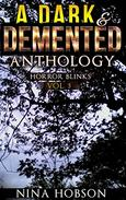 A Dark & Demented Anthology: Horror Blinks