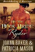 By the Book Bride: Ryder (A BBW Western Romance)