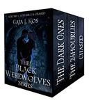 The Black Werewolves Series Box Set: The Dark Ones, The 24hourlies & Chased