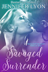 Savaged Surrender: A Novella