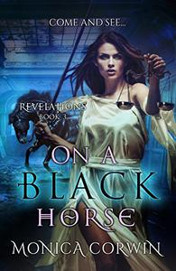 On a Black Horse: An Apocalyptic Paranormal Romance