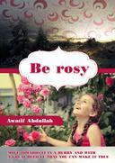 Be Rosy