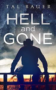 Hell and Gone: Gay Western Romantic Suspense
