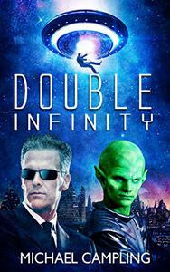 Double Infinity: A SciFi Comedy Adventure