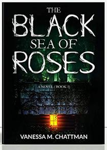 The Black Sea of Roses : A Novel