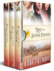 Love and Second Chances: Kari Trumbo's Brides of Blessings Complete Collection