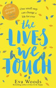 The Lives We Touch