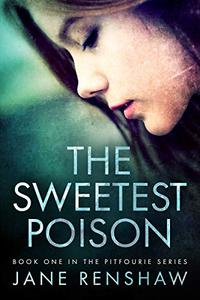 The Sweetest Poison
