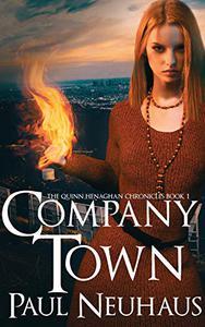 Company Town - An Urban Fantasy