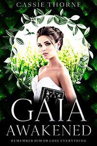 Gaia Awakened