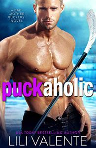 Puck Aholic: A Roommate/Enemies to Lovers/Hot Hockey Romance