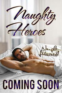 Naughty Heroes: In And Out Of UniformI