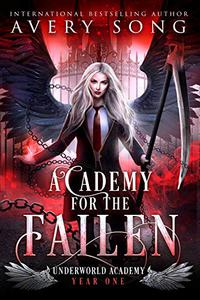 Academy For The Fallen: Year One
