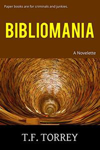 Bibliomania: A Novelette