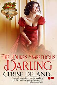 The Duke's Impetuous Darling: Christmas Belles, Book 3