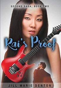 Second Saga, Book Two: Rai's Proof