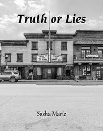Truth Or Lies. Book 3 in the Streets of Blairsville Series