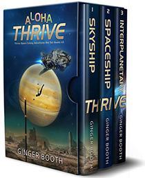 Aloha Thrive: Thrive Space Colony Adventures Box Set Books 1-3