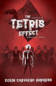 The Tetris Effect: An Urban Fantasy Thriller