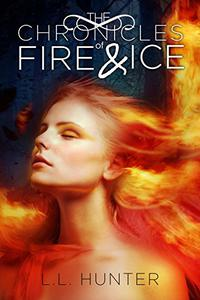The Chronicles of Fire and Ice: A Nephilim Universe Book