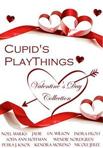 Cupid's Playthings: A Valentine's Day Collection