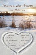 Romancing the Lakes of Minnesota ~ Winter