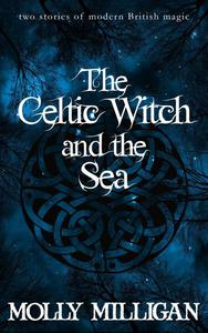 The Celtic Witch And The Sea