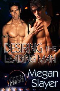 Desiring the Leading Man