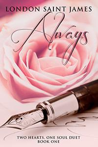 Always: Two Hearts, One Soul Duet: Book One