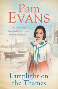 Lamplight on the Thames: The war is over but a feud between two families has begun...