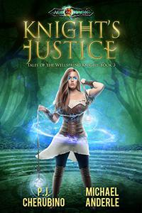 Knight's Justice: Age Of Magic - A Kurtherian Gambit Series