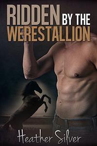 Ridden by the Werestallion