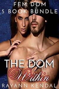 The Dom Within Series: Five Book Bundle