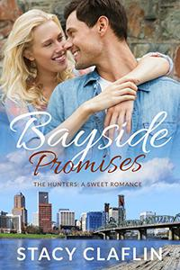Bayside Promises: A Sweet Romance