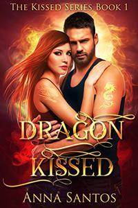 Dragon Kissed: Paranormal Dragon Romance