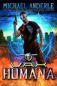 Vax Humana: An Urban Fantasy Action Adventure