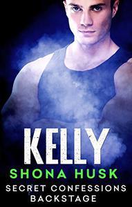 Secret Confessions: Backstage - Kelly