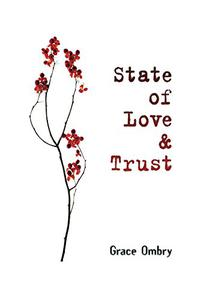 State of Love & Trust: A Novel