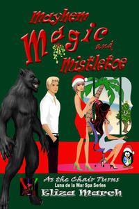 Mayhem, Magic, and Mistletoe