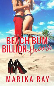 Beach Bum Billion-Heiress