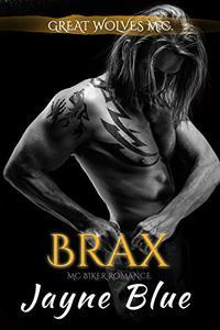 Brax: MC Biker Romance