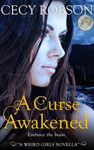 A Curse Awakened: A Weird Girls Novella