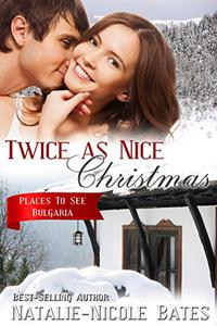 Twice as Nice Christmas: Christmas Romance - Bulgaria