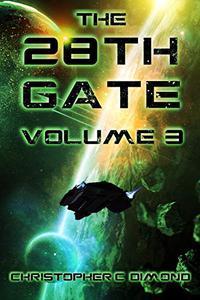 The 28th Gate: Volume 3