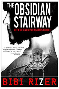 The Obsidian Stairway:A Romantic Dystopian Short