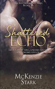 Shattered Echo