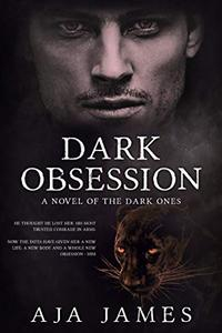 Dark Obsession: A Novel of the Pure Ones