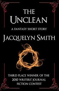 The Unclean -- A Fantasy Short Story